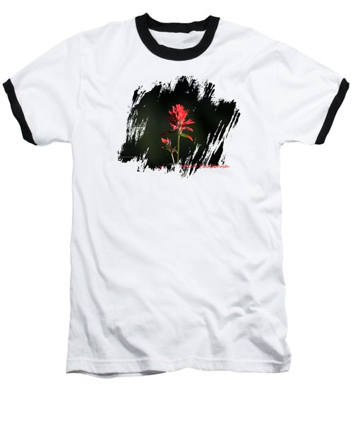 Indian Paintbrush Four Baseball T-Shirt