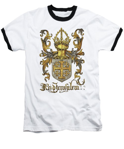 Kingdom Of Jerusalem Coat Of Arms - Livro Do Armeiro-mor Baseball T-Shirt by Serge Averbukh