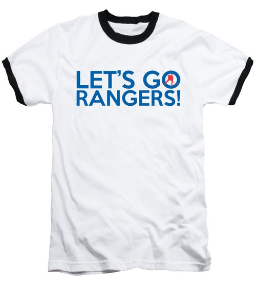 Let's Go Rangers Baseball T-Shirt