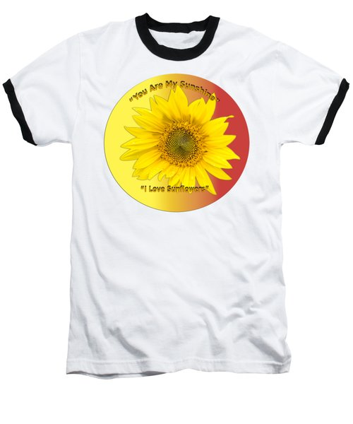 You Are My Sunshine Baseball T-Shirt