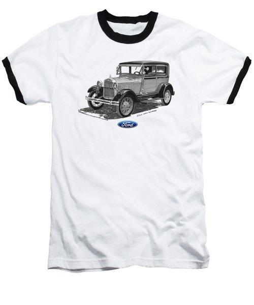 Model A Ford 2 Door Sedan Baseball T-Shirt