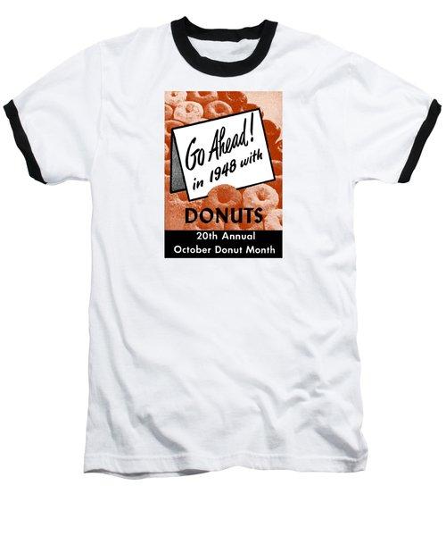 1948 Donut Poster Baseball T-Shirt by Historic Image