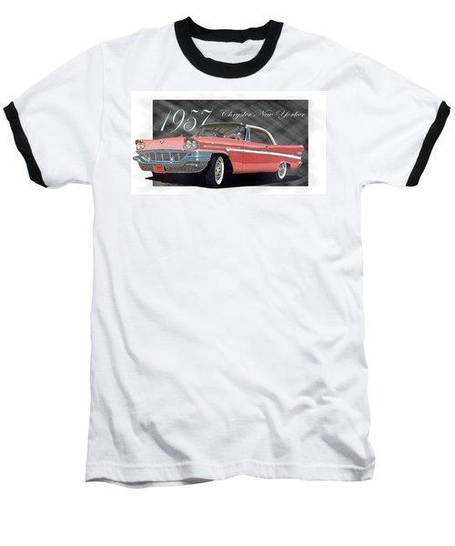 1957 Chrysler New Yorker Baseball T-Shirt