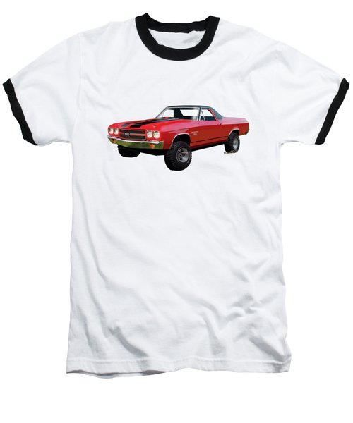 1970 Chevy El Camino 4x4 Not 2nd Generation 1964-1967 Baseball T-Shirt