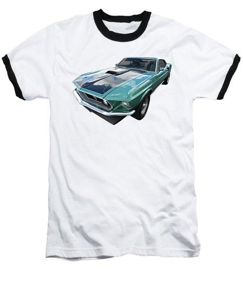 1969 Green 428 Mach 1 Cobra Jet Ford Mustang Baseball T-Shirt