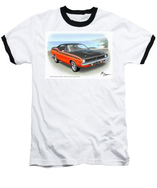 1970 Barracuda Aar  Cuda Classic Muscle Car Baseball T-Shirt by John Samsen