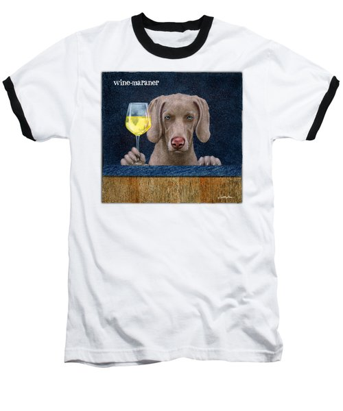 Wine-maraner Baseball T-Shirt