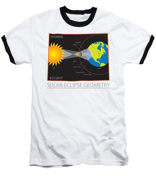 2017 Solar Eclipse Geometry Wyoming State Map Illustration Baseball T-Shirt