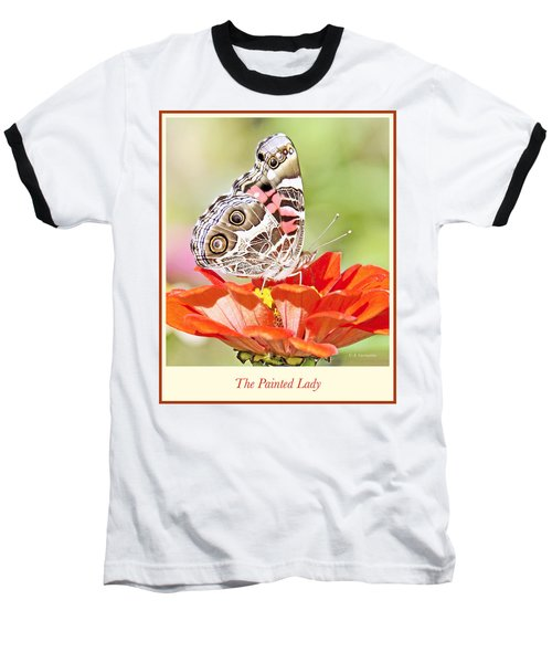 Painted Lady Butterfly On Zinnia Flower Baseball T-Shirt by A Gurmankin