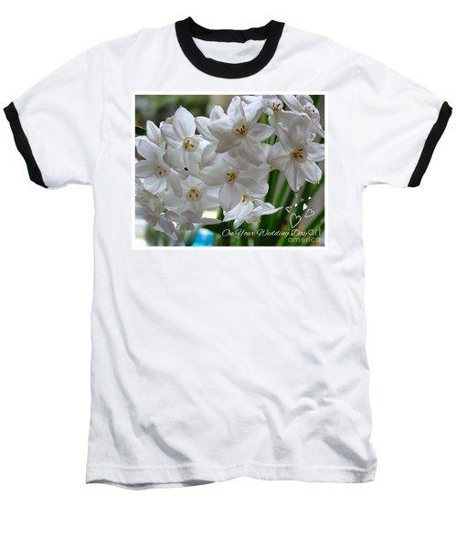 A Spring Wedding Baseball T-Shirt