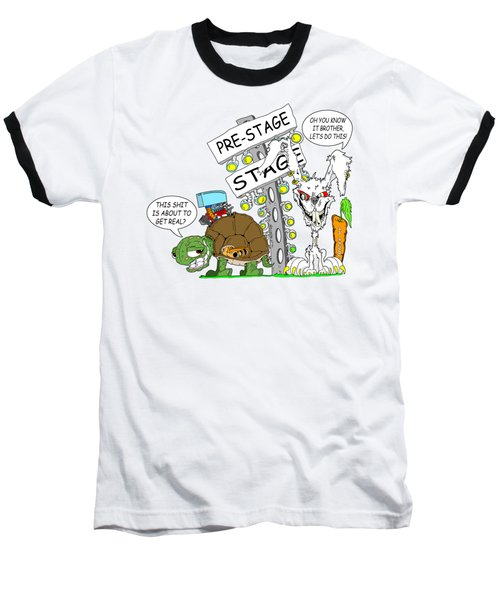 About To Get Real Baseball T-Shirt