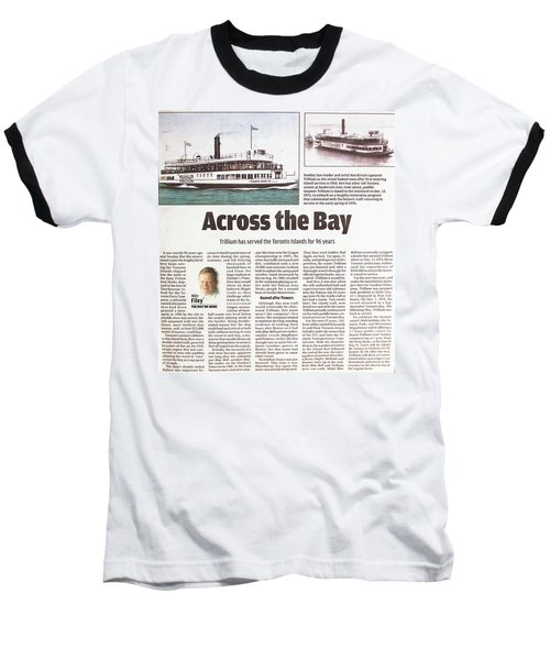 Baseball T-Shirt featuring the painting Toronto Sun Article Across The Bay by Kenneth M Kirsch