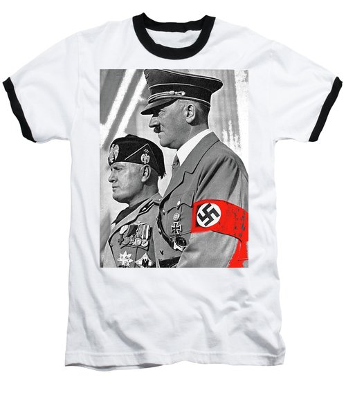 Adolf Hitler And Fellow Fascist Dictator Benito Mussolini October 26 1936 Number Three Color Added  Baseball T-Shirt