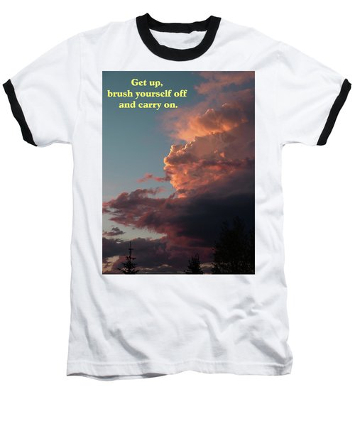 After The Storm Carry On Baseball T-Shirt