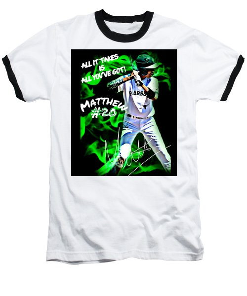 Baseball T-Shirt featuring the photograph All It Takes Matthew by Linda Cox