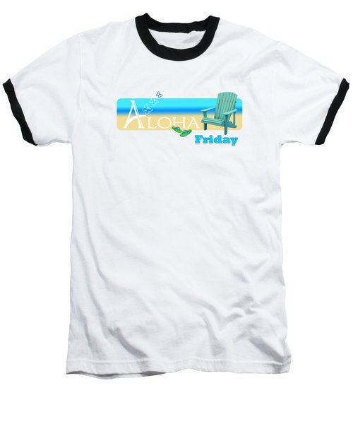 Aloha Friday Baseball T-Shirt
