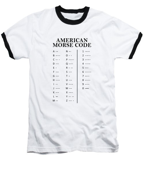 American Morse Code Baseball T-Shirt by Mark Rogan