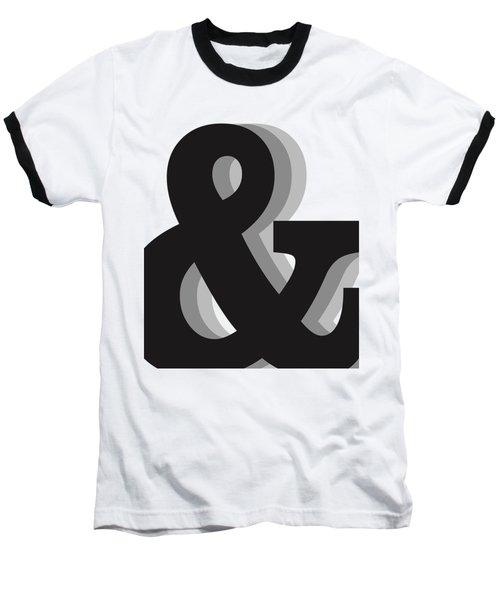 Ampersand - And Symbol 1 - Minimalist Print Baseball T-Shirt