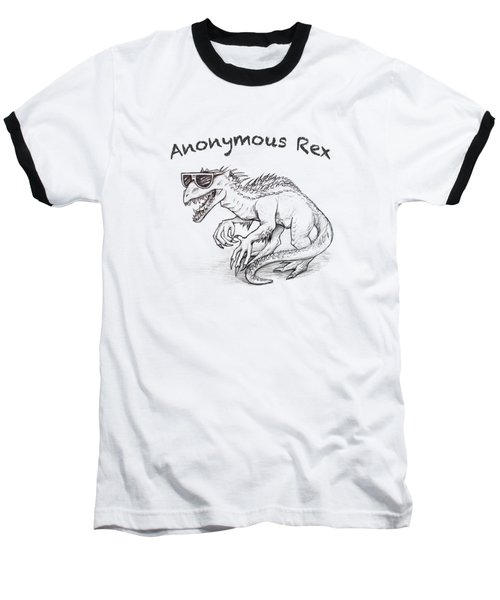 Anonymous Rex T-shirt Baseball T-Shirt