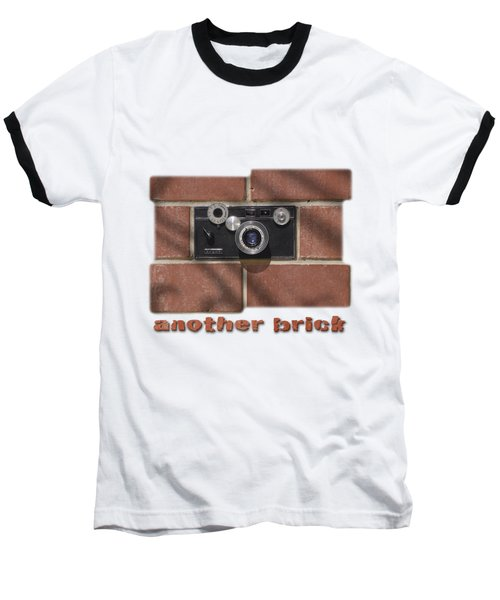Another Brick . . 2 Baseball T-Shirt by Mike McGlothlen