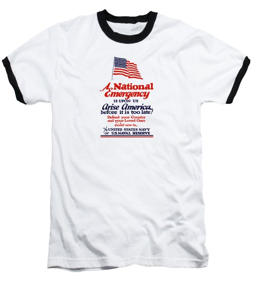 Arise America Before It Is Too Late - Join The Navy Baseball T-Shirt