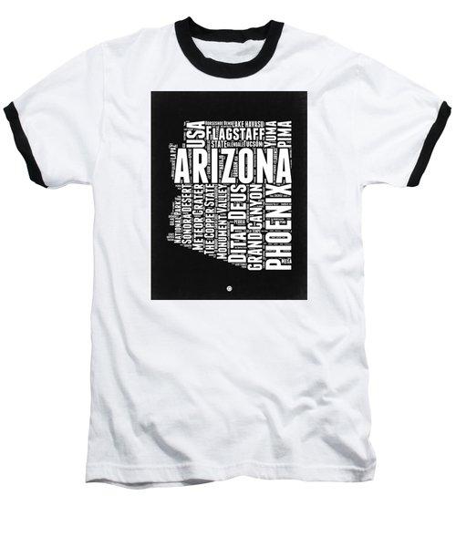 Arizona Black And White Word Cloud Map Baseball T-Shirt by Naxart Studio