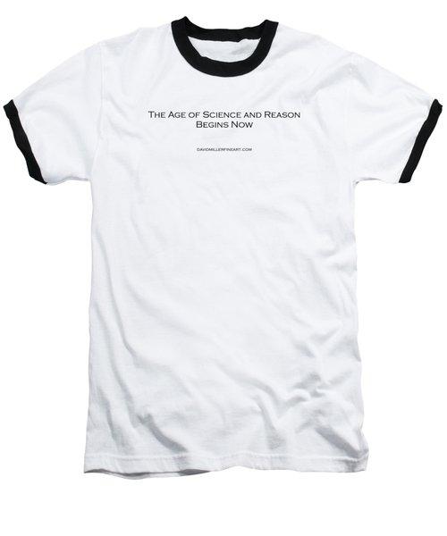 Science And Reason Baseball T-Shirt by David Miller