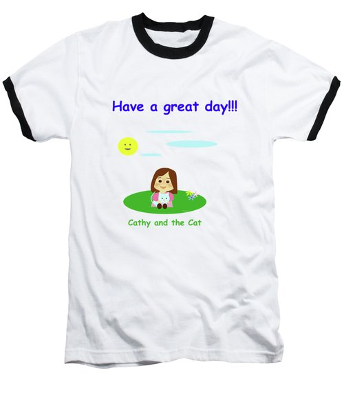 Cathy And The Cat Have A Great Day Baseball T-Shirt