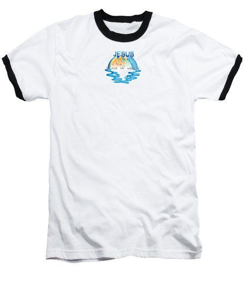 Source Of Water Baseball T-Shirt