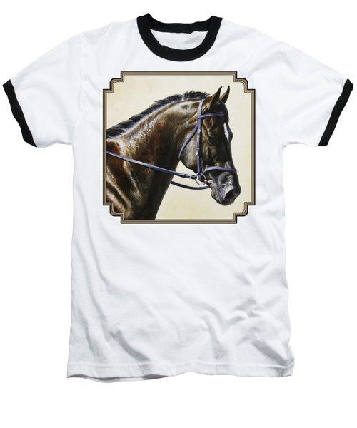 Dressage Horse - Concentration Baseball T-Shirt