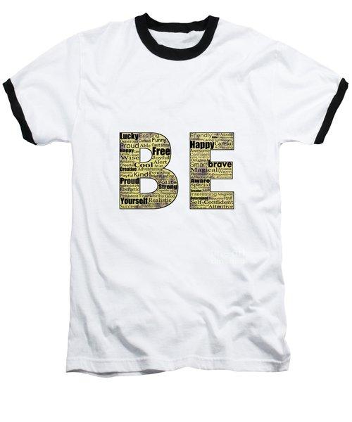 Be Inspired Baseball T-Shirt