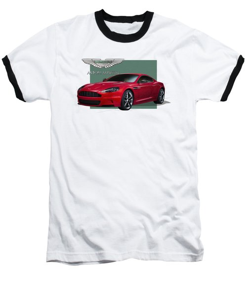 Aston Martin  D B S  V 12  With 3 D Badge  Baseball T-Shirt by Serge Averbukh