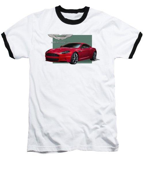 Aston Martin  D B S  V 12  With 3 D Badge  Baseball T-Shirt