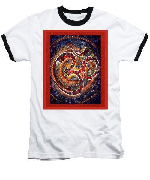 Aum - Vibrations Of Supreme Baseball T-Shirt