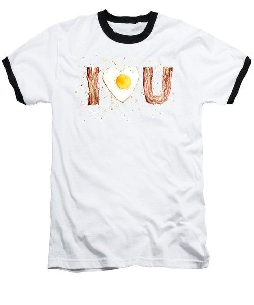 Bacon And Egg Love Baseball T-Shirt