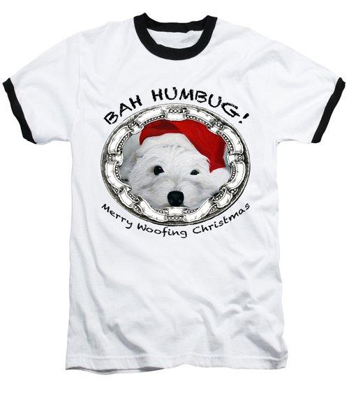 Bah Humbug Merry Woofing Christmas Baseball T-Shirt