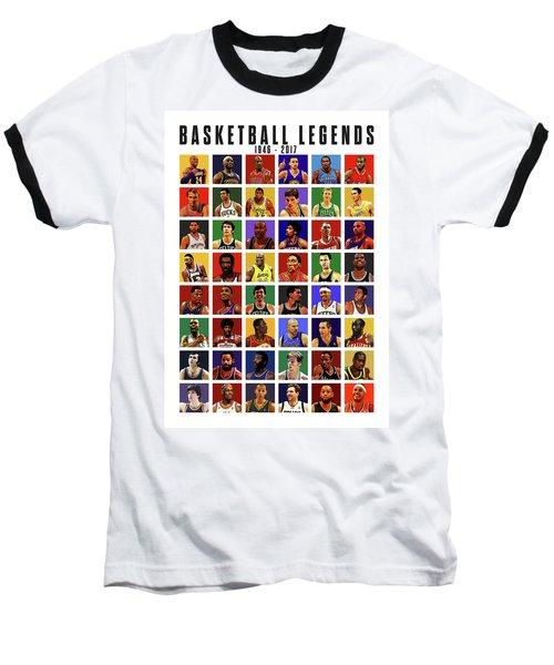 Basketball Legends Baseball T-Shirt by Semih Yurdabak
