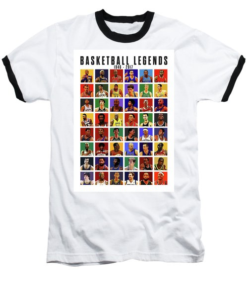 Basketball Legends Baseball T-Shirt