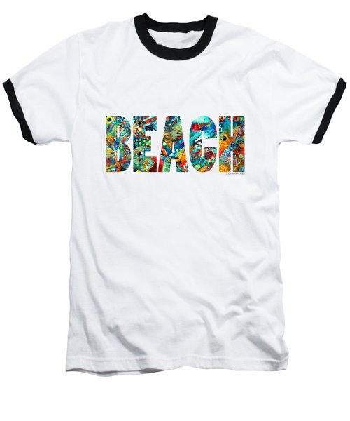 Beach Art - Beachy Keen - By Sharon Cummings Baseball T-Shirt by Sharon Cummings