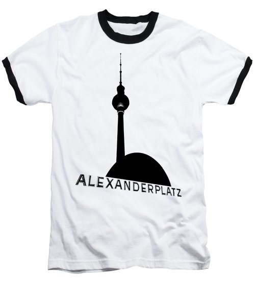 Berlin Alexanderplatz Baseball T-Shirt by Julie Woodhouse