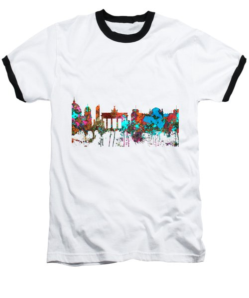 Berlin Germany Skyline  Baseball T-Shirt by Marlene Watson