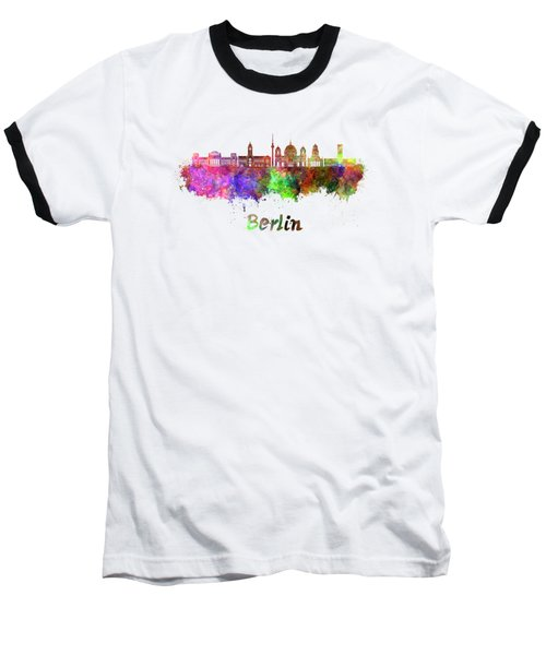 Berlin V2 Skyline In Watercolor Baseball T-Shirt by Pablo Romero