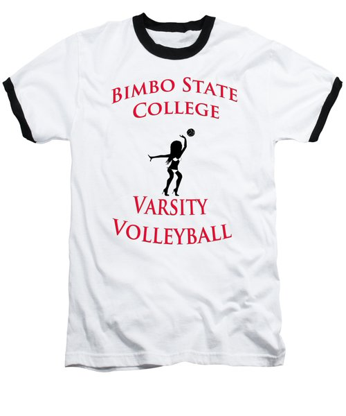 Baseball T-Shirt featuring the drawing Bimbo State College - Varsity Volleyball by Bill Cannon