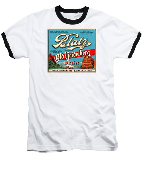 Blatz Old Heidelberg Vintage Beer Label Restored Baseball T-Shirt by Carsten Reisinger