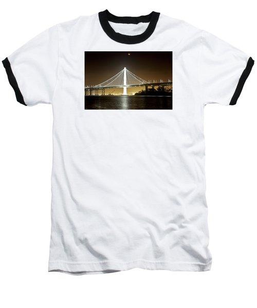 Blood Moon Over Bay Bridge Baseball T-Shirt