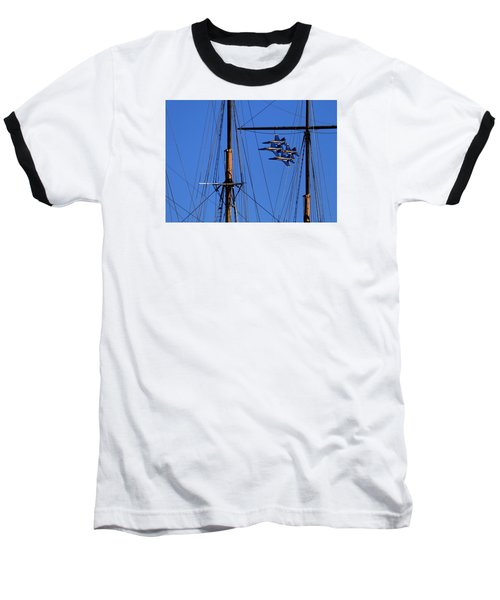 Blue Angels Pass Behind Masts Of The Balclutha At Hyde Street Pier Baseball T-Shirt