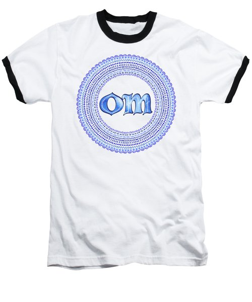 Baseball T-Shirt featuring the painting Blue Om Mandala by Tammy Wetzel