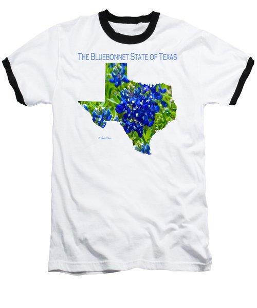 Bluebonnet State Of Texas - T-shirt Baseball T-Shirt by Robert J Sadler