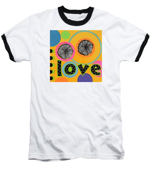 Bold Love Baseball T-Shirt by Gloria Rothrock