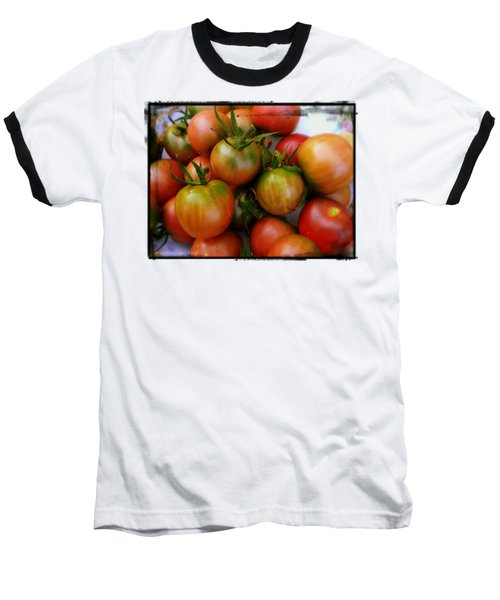 Bowl Of Heirloom Tomatoes Baseball T-Shirt by Kathy Barney